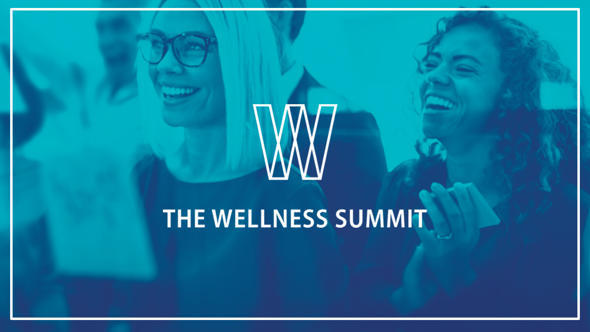 A blue duotone image of two women sticky post-its to a window. Over the image there is the headline: The Wellness Summit.